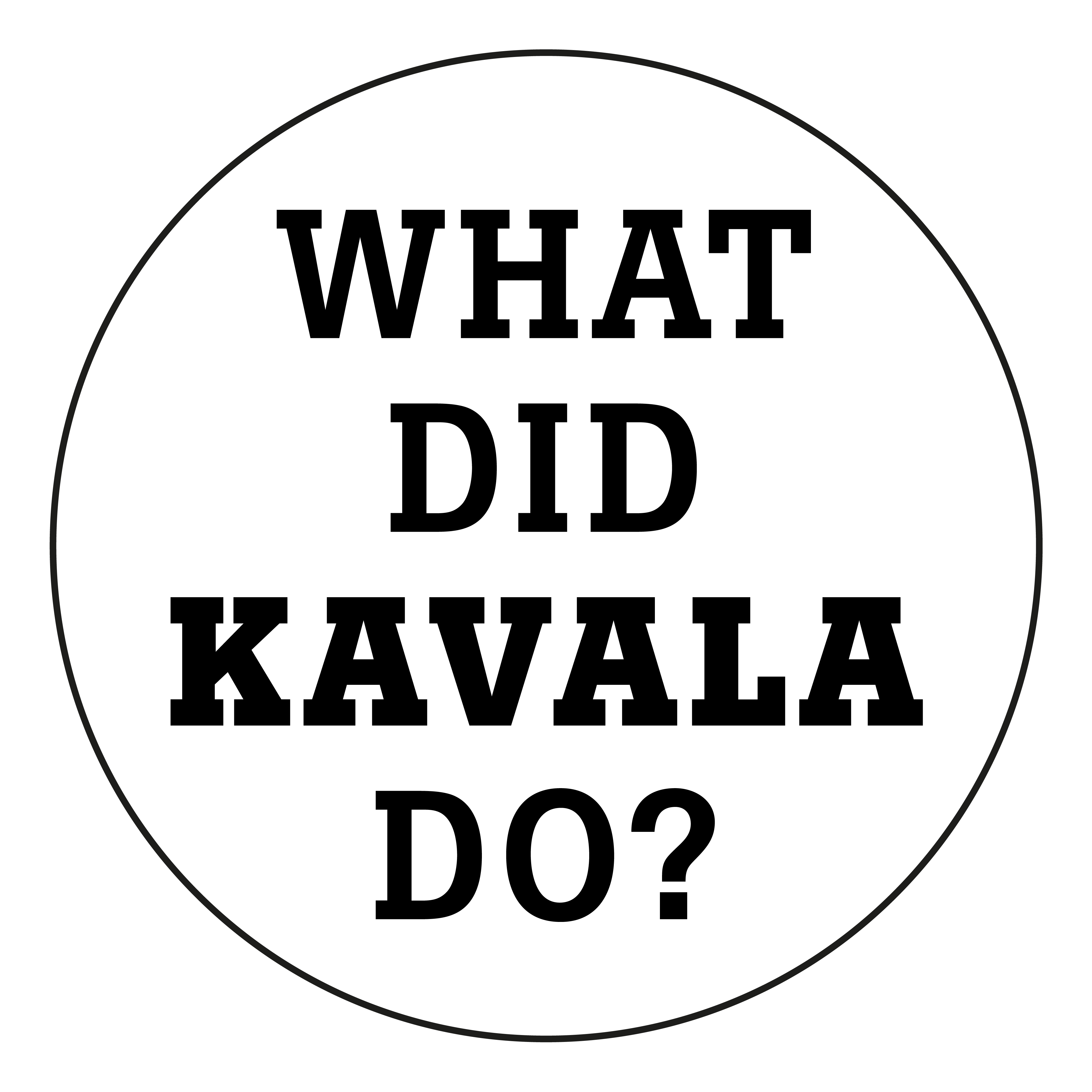 What did Kavala do?